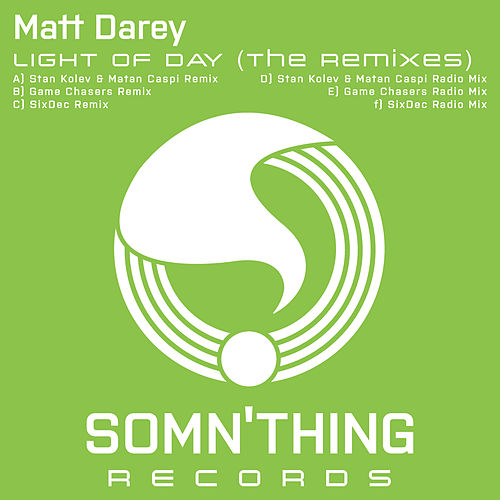 Light Of Day (The Remixes) by Matt Darey