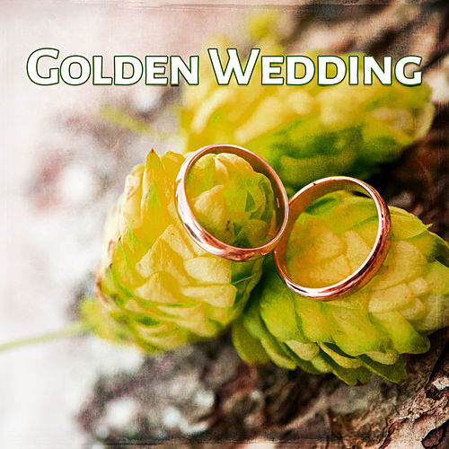 Play & Download Golden Wedding – Instrumental Music for Wedding Dinner, Gentle Jazz for Special Dinner by Gold Lounge | Napster