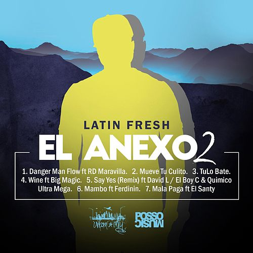Play & Download El Anexo 2 by Latin Fresh | Napster