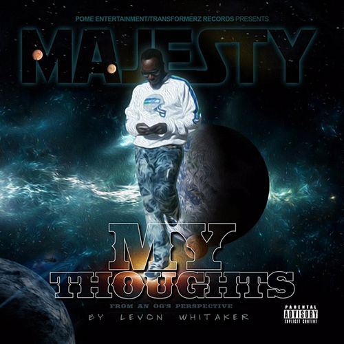 Play & Download My Thoughts (From an Og's Perspective) by Majesty | Napster