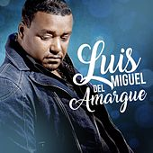 Play & Download Dime by Luis Miguel del Amargue   Napster