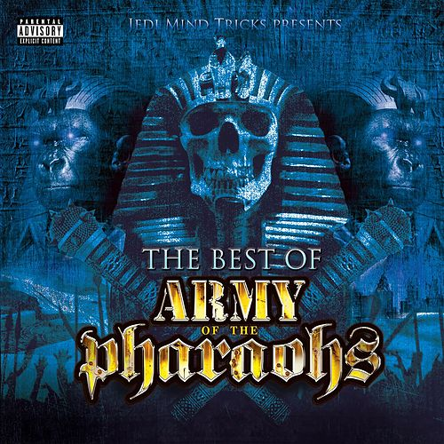 The Best of Army of the Pharaohs by Jedi Mind Tricks