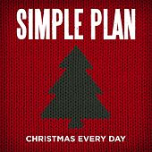 Play & Download Christmas Everyday by Simple Plan | Napster