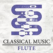 Classical Music - Flute by Various Artists
