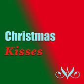 Play & Download Christmas Kisses by Various Artists | Napster