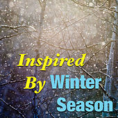 Play & Download Inspired By Winter Season by Various Artists | Napster