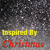 Play & Download Inspired By Christmas by Various Artists | Napster