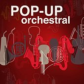Pop-Up Orchestral by Various Artists