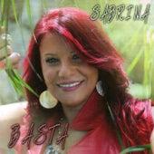 Play & Download Basta by Sabrina | Napster