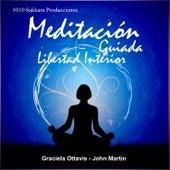 Play & Download Meditación Guiada, Libertad Interior by Various Artists | Napster
