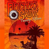 Twenty Fifteen by Fletcher's Grove