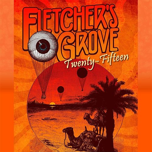 Play & Download Twenty Fifteen by Fletcher's Grove | Napster