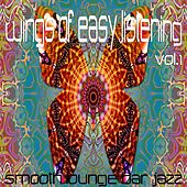 Wings Of Easy Listening Vol.1 (Smooth Lounge Bar Jazz) by Various Artists