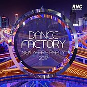 Dance Factory (New Years Party 2017) by Various Artists