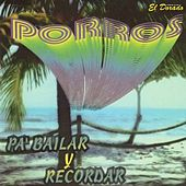 Porros pa' Bailar y Recordar by Various Artists
