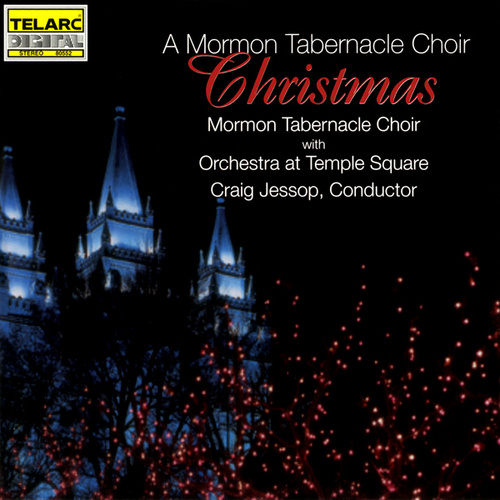 A Mormon Tabernacle Choir Christmas by The Mormon Tabernacle Choir