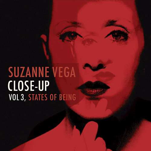 Close-Up, Vol 3: States Of Being by Suzanne Vega