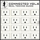 Play & Download Tretmuehle Pres. Connected, Vol. 6 - Real Techno Guide by Various Artists | Napster
