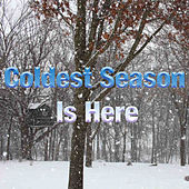 Play & Download Coldest Season Is Here by Various Artists | Napster