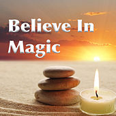 Play & Download Believe In Magic by Various Artists | Napster