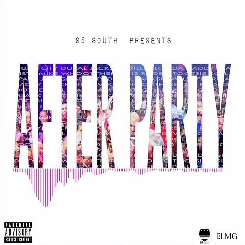 After Party by 95 South
