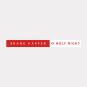 O Holy Night by Shane Harper