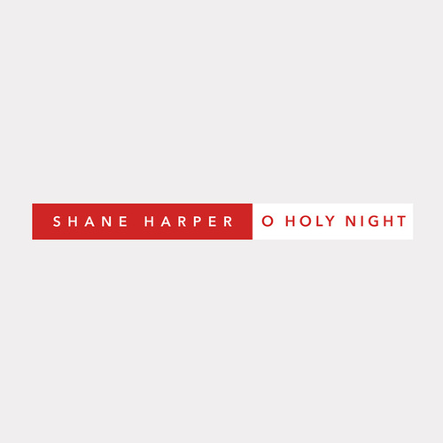 Play & Download O Holy Night by Shane Harper | Napster