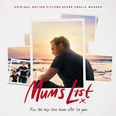 Mum's List (Original Motion Picture Score) by Amelia Warner