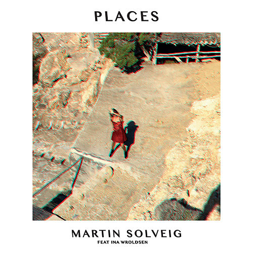 Places by Martin Solveig