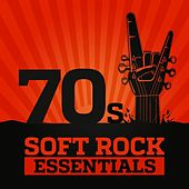 70's Soft Rock Essentials von Various Artists