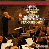 Play & Download Rameau: Les Boréades Suite; Dardanus Suite by Orchestra Of The 18th Century | Napster