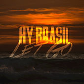Play & Download Let Go by Hybrasil | Napster