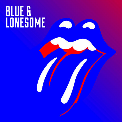 Play & Download Blue & Lonesome by The Rolling Stones | Napster