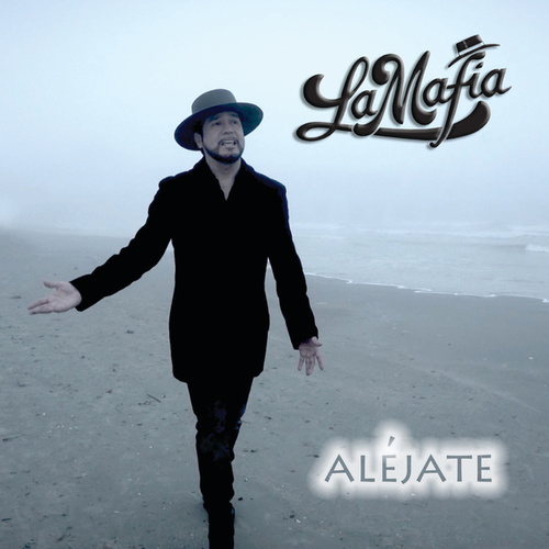 Play & Download Aléjate by La Mafia | Napster