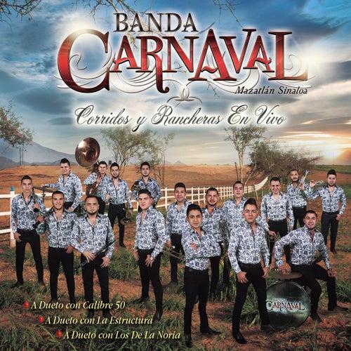 Play & Download Corridos Y Rancheras En Vivo by Banda Carnaval | Napster