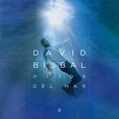 Hijos Del Mar by David Bisbal