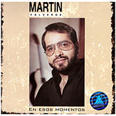 Play & Download Esos Momentos by Martin Valverde | Napster
