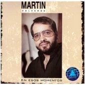 Esos Momentos by Martin Valverde