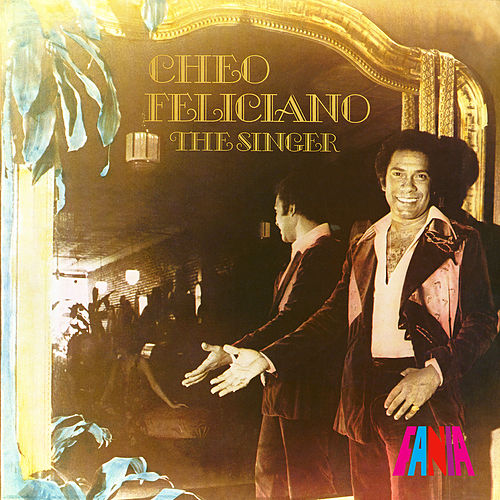 The Singer by Cheo Feliciano