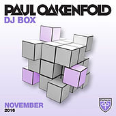 Paul Oakenfold - DJ Box November 2016 by Various Artists