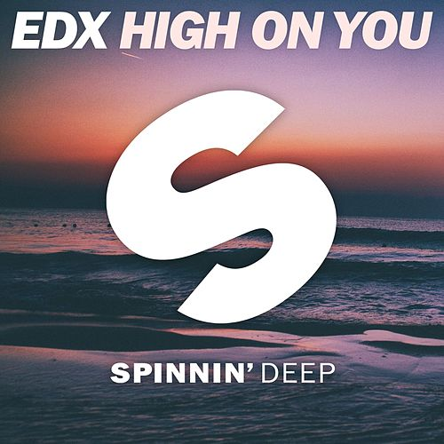 High On You by EDX