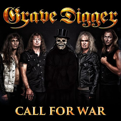 Play & Download Call For War by Grave Digger | Napster