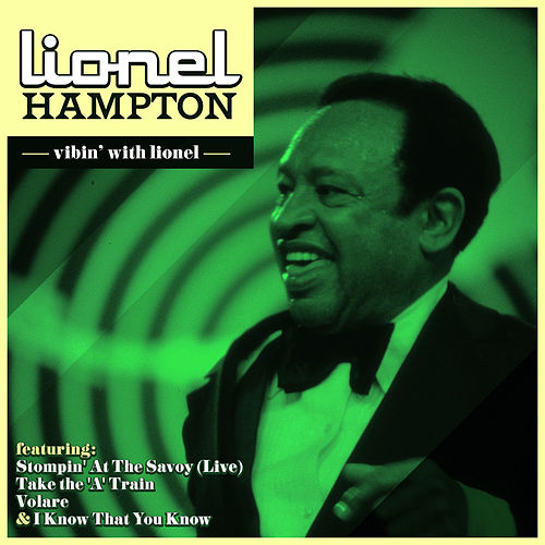 Play & Download Lionel Hampton - Vibin' With Lionel by Lionel Hampton | Napster
