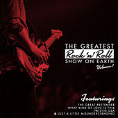 Play & Download The Greatest Rock 'N' Roll Show On Earth, Vol. 1 by Various Artists | Napster