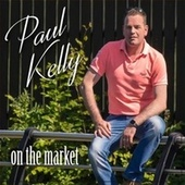 On The Market by Paul Kelly