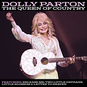 The Queen Of Country by Dolly Parton