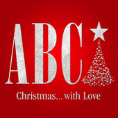 Play & Download Christmas… With Love by ABC | Napster
