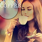 Morning Coffee, Vol. 1 (Selection of Amazing Coffee Lounge Tracks) by Various Artists