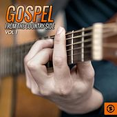 Play & Download Gospel from the Country Side, Vol. 1 by Various Artists | Napster
