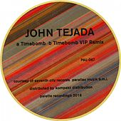 Play & Download Timebomb by John Tejada | Napster
